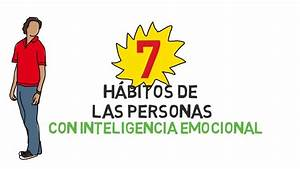7 H U00e1bitos De Las Personas Con Inteligencia Emocional