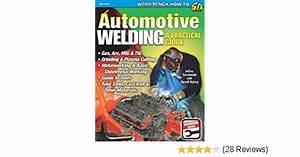 Automotive Welding A Practical Guide