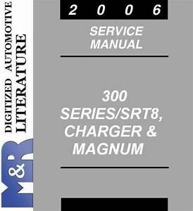 2006 Chrysler 300   300c   Srt8   Original Service Manual