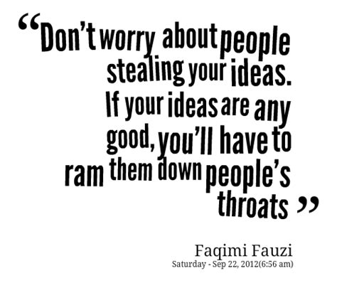 Quotes About Stealing Other Peoples Ideas