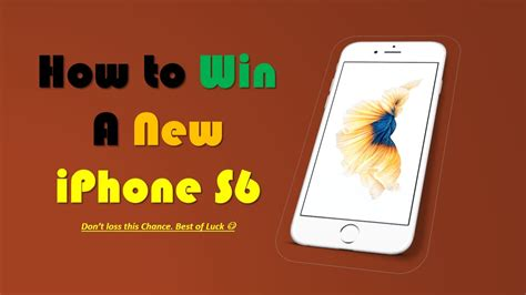 how to get iphone how to get a free iphone 6 win a free iphone