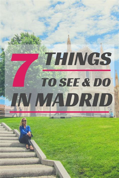 Top Seven Things To See And Do In Madrid • The Blonde Abroad