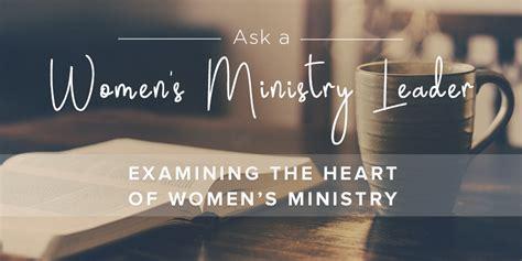 examining  heart  womens ministry leader