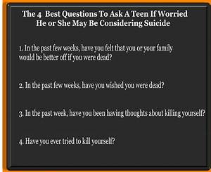 The 4 Best Questions To Ask a Teen Who Might Be Suicidal
