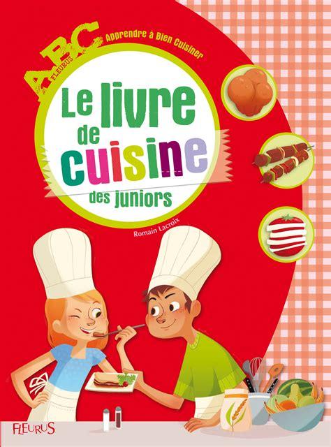 livres de cuisine anciens quel livre de cuisine offrir à des enfants résolu le café des parents instits et anims