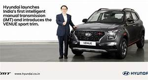 Hyundai Venue Imt Launched At Inr 9 90 Lakh  Gets A New