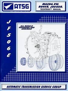 Mazda  Vw  Rover  Jaguar Transmission Repair Manual  2002