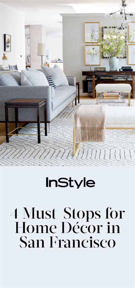 Where To Shop For Home Décor In San Francisco  Instylecom