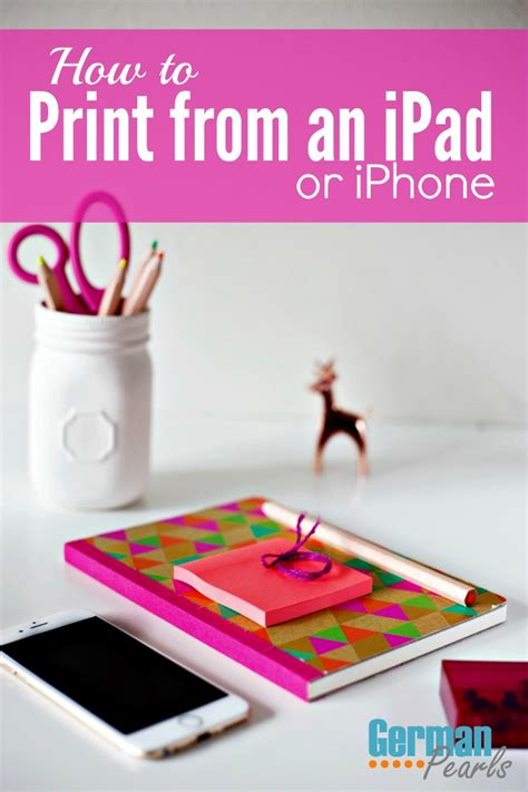 how to print from iphone how to print from or iphone german pearls