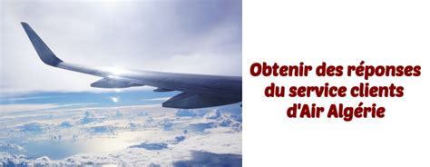 air adresse si e contacter air algérie numéros de téléphone adresse e