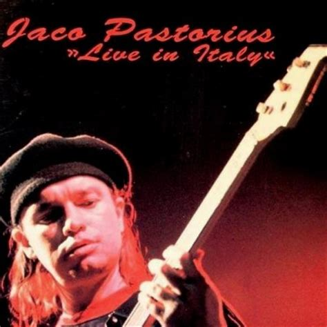 Broadway Curtain Call by Jaco Pastorius Live In Italy Jaco Pastorius