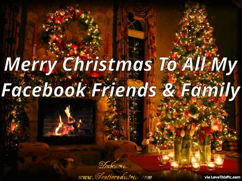 To My Facebook Friends And Family Merry Christmas Pictures