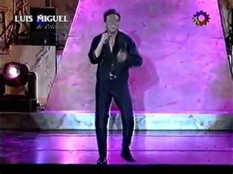 Luis Miguel  Dame  Concierto Argentina 1997 Hq Youtube