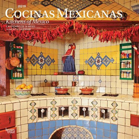 Cocinas Mexicanas, Kitchens of Mexico 2019 12 x 12 Inch