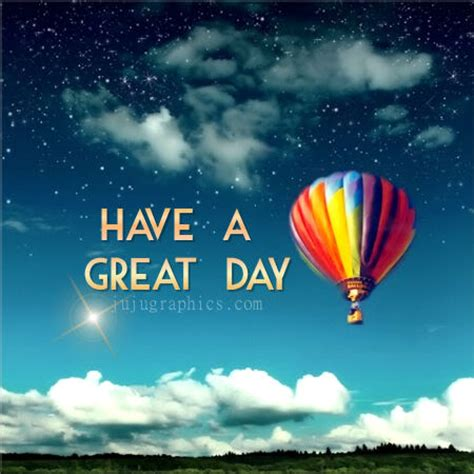 great day  graphics quotes comments images