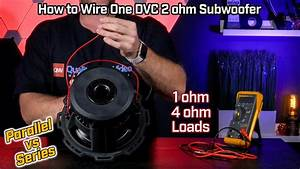 How To Wire Your Subwoofer Dual Voice Coil 2 Ohm