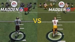 Madden NFL 18 VS Madden NFL 17 Graphics Comparison PS4