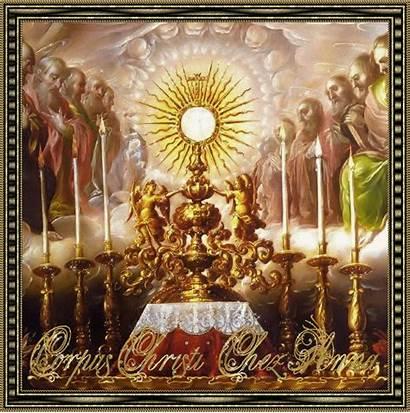 Christi Sacrement Corpus Saint Dieu Fete Creation