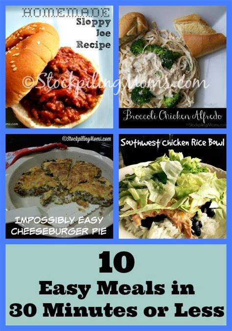 30 minutes or less meals 10 easy meals in 30 minutes or less