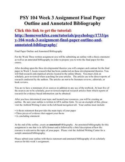 outline annotated research paper Writing a annotated bibliography is important since it provides a quick review of sources and determines which of them are the most relevant ones this composition will demonstrate your ability to process different types of sources and help you develop your independent research.