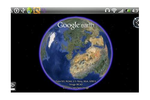 google earth for android 4.0 free download
