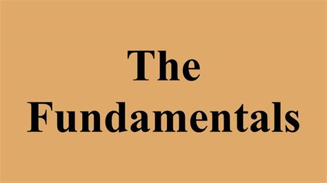 The Fundamentals - YouTube
