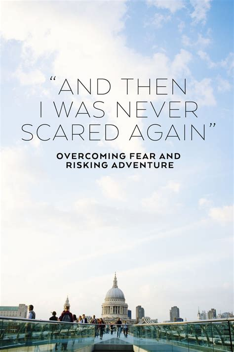 Overcoming Fear Risking Adventure Used Have