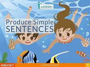 Produce Simple Sentences