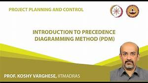 Introduction To Precedence Diagramming Method  Pdm