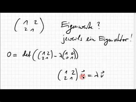 eigenwerte eigenvektoren einer  matrix youtube