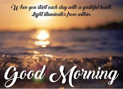 Morning Grateful Heart Start Quotes Sayings Motivational