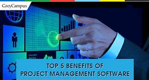 Top Five Benefits Of Project Management Software