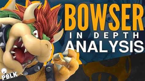 Bros Dada smash bros ultimate bowser pre release analysis