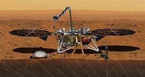 NASA InSight Spacecraft For Mars Mission Has Just Arrived ...