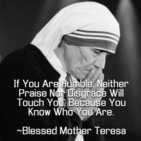 Humble Quotes By Mother Teresa