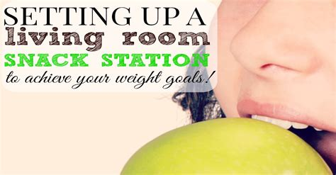 Living Room Station by Living Room Snack Station And How To Adjust Your Program
