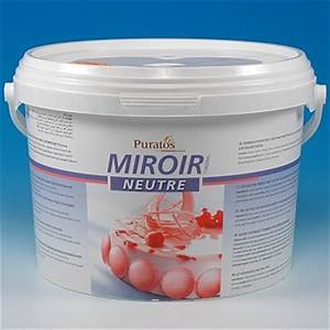 miroir neutre glaze cold With miroir glace