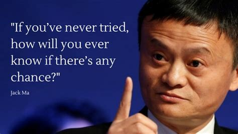 amazingly inspirational jack ma quotes   learn