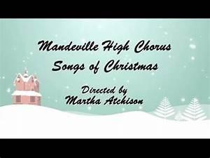 Mandeville High School Chorus- Songs of Christmas 2015 ...