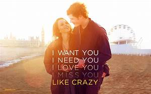 Like Crazy Quotes From Movie. QuotesGram