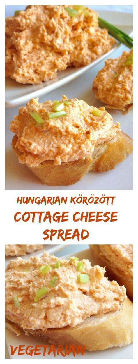 cottage cheese sweet recipes hungarian cottage cheese spread k 246 r 246 z 246 tt is a favorite