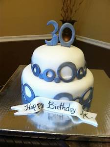 30th Birthday Cake for male | ANDY BIRTHDAY IDEAS ...
