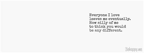 Everyone Leaves You Quotes