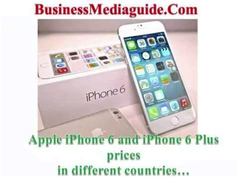 iphone 6 plus cheapest price apple iphone 6 and iphone 6 plus prices in different