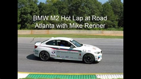 bmw m2 laps road atlanta with mike renner youtube