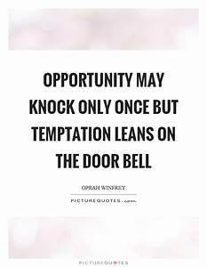 Oprah Winfrey Q... Temptation Opportunity Quotes