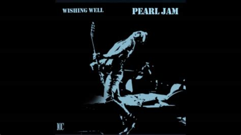 pearl jam fan club pearl jam wishing well 2015 fan club free youtube