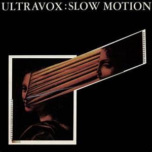 Ultravox - Slow Motion (Vinyl) at Discogs