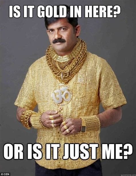 Gold Memes - 7 memes that show the pure value of gold