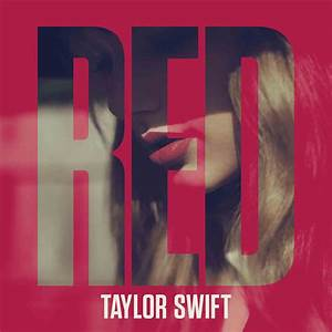EZCopy Lyrics: TAYLOR SWIFT 'RED ALBUM' TRACKLIST, COVER ...